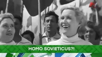 Homo Sovieticus?!
